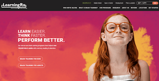 """Homepage of the website of LearningRx showing a girl wearing glasses with a proud smile on her face. The homepage displays the words, """"Learn Easier. Think Faster. PERFORM BETTER."""""""